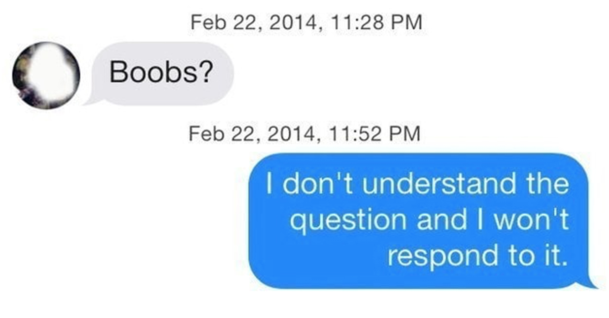26 Expert Level Responses To Texts From A**holes