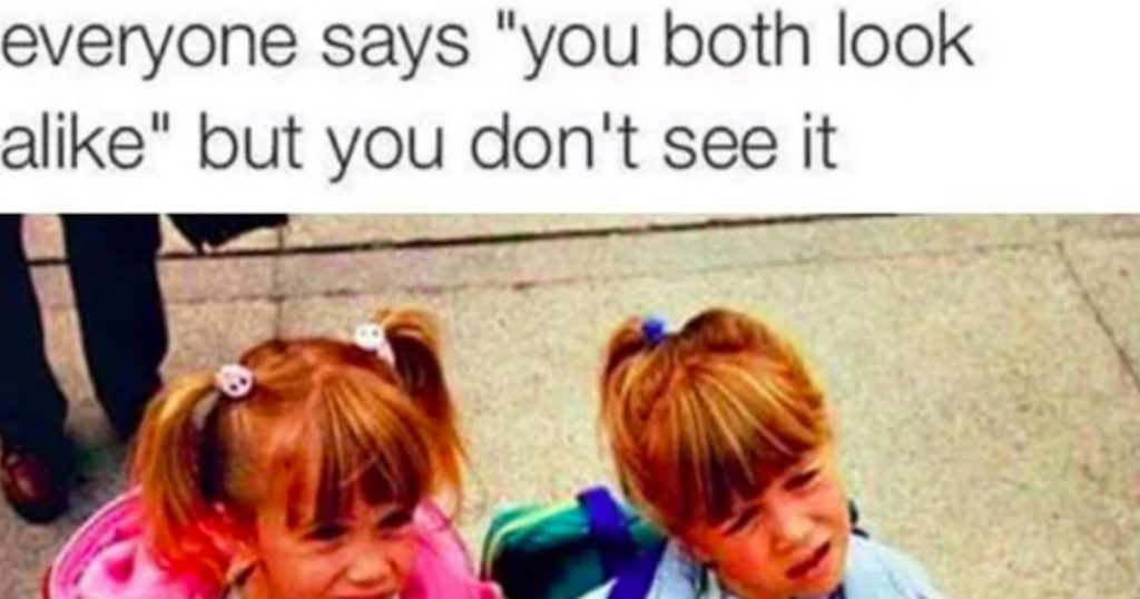15 Memes Anyone With Sisters Can Relate To