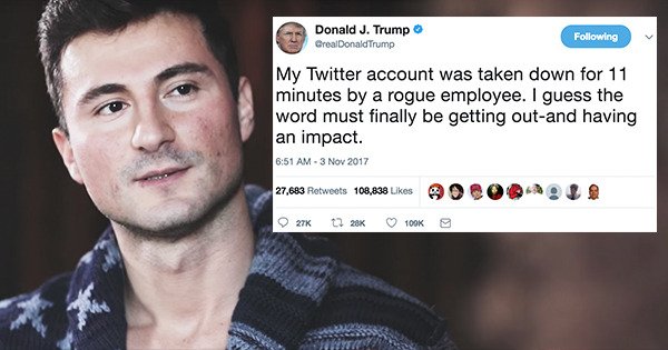 The Man Who Shut Down Trump's Twitter Account For Eleven Minutes Opens Up In New Interview