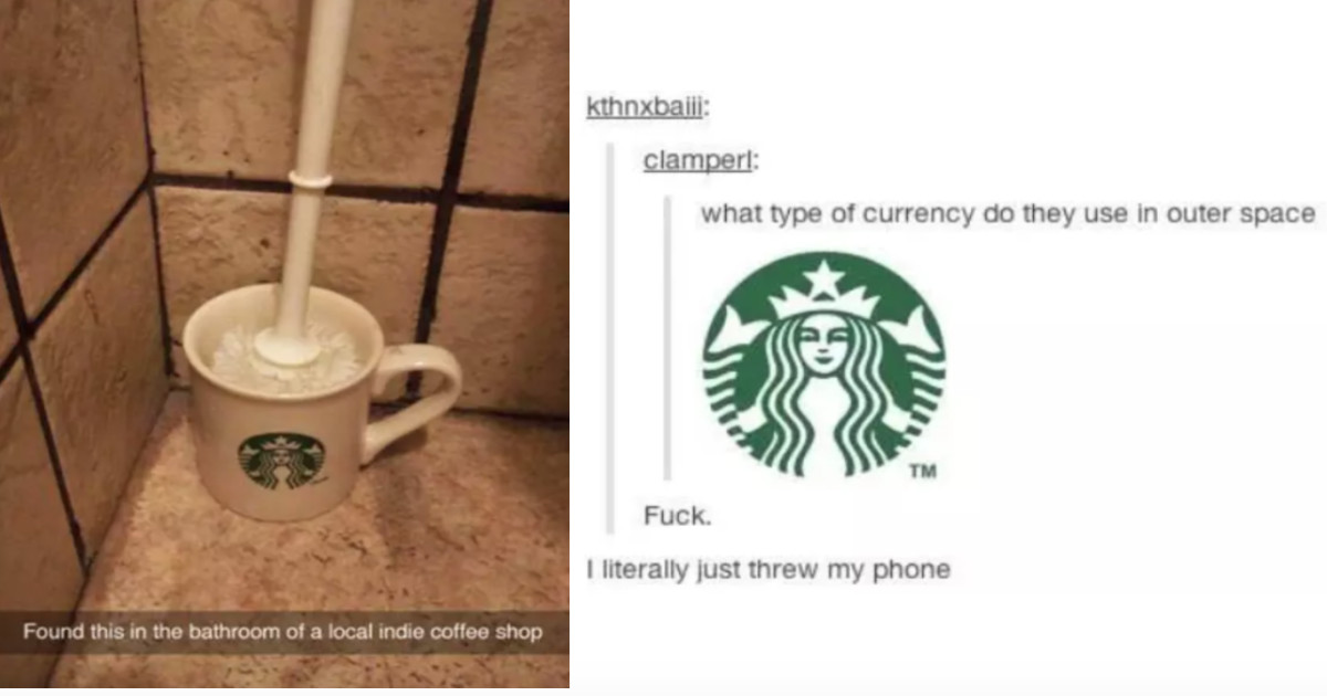 Just 30 Funny Tumblr Posts About Starbucks