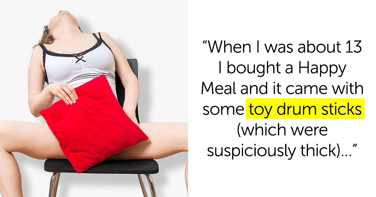 19 Women Confess The Strangest Thing They've Ever Used To, You Know…