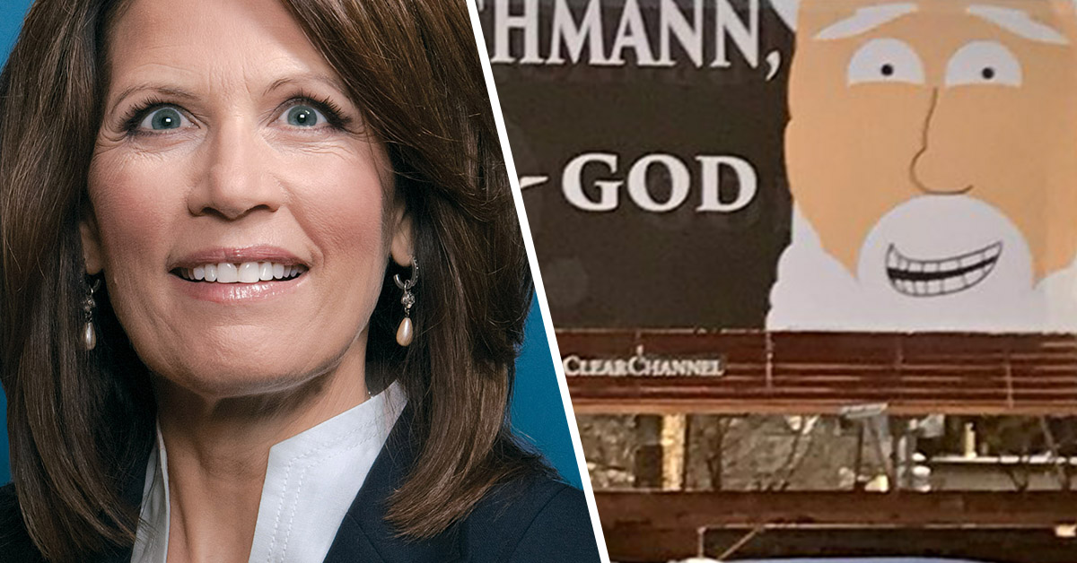 Tea Party Nutjob Michele Bachmann Asked For A Sign From God And She Got A Damn Billboard