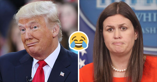 Trump Is Too Afraid To Attend The White House Correspondents Dinner, Sends Sarah Huckabee Sanders Instead
