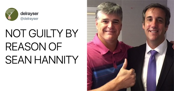 Bombshell Report Reveals Sean Hannity Is Michael Cohen's Secret Third Client And Twitter Is Melting Down