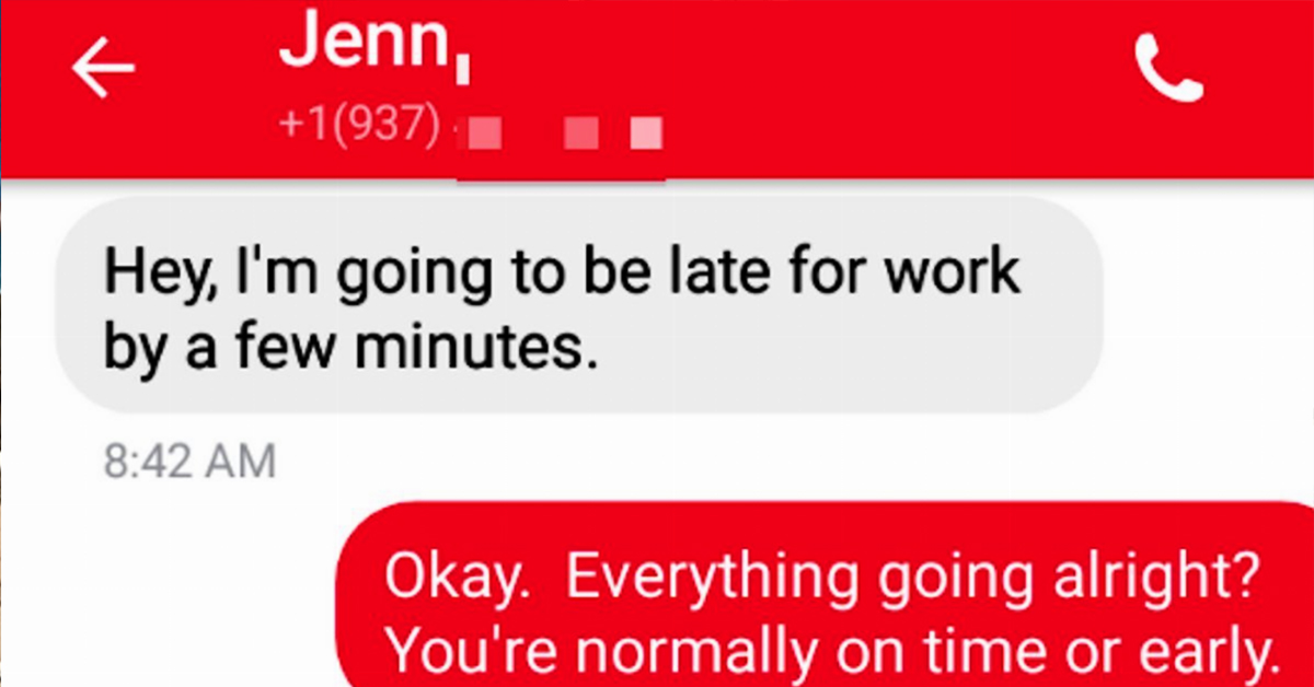 This Boss' Response To An Employee Calling In Late For The First Time Will Make You Wish He Was Your Boss