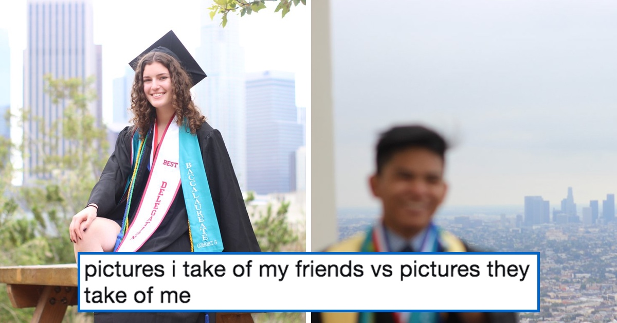 These Examples Of Pictures You Take Of Your Friends Vs. The Ones They Take Of You Are Too Real