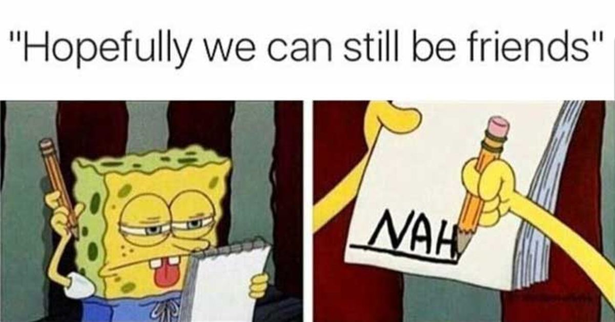 37 Memes About Breakups That Are So Painfully True